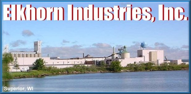 ELKHORN INDUSTRIES Superior, WI.